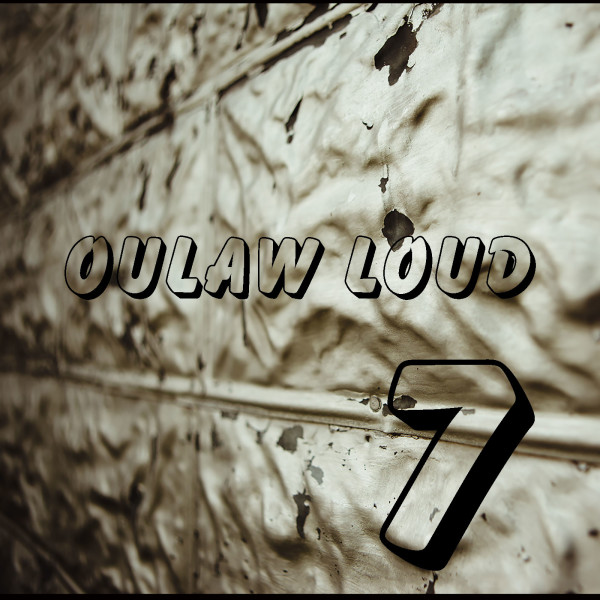 """""""Outlaw Loud"""""""